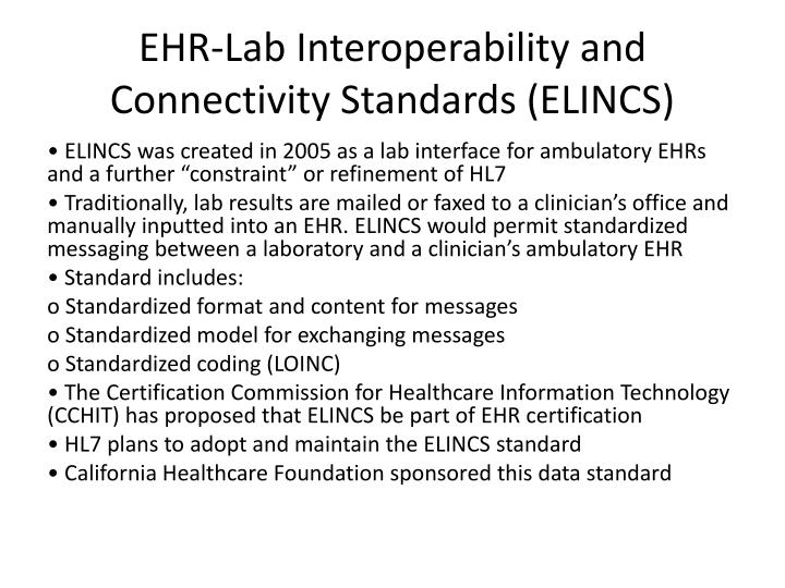 EHR-Lab Interoperability and Connectivity Standards (ELINCS)