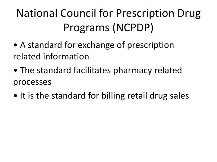 National Council for Prescription Drug Programs (NCPDP)