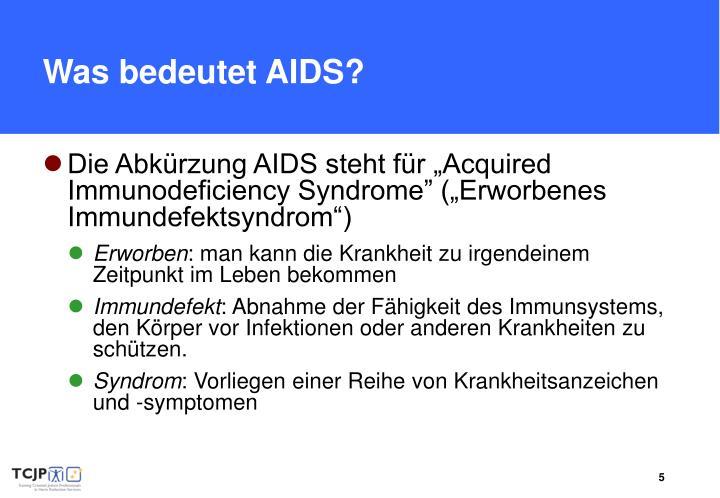 Was bedeutet AIDS?