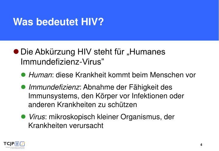 Was bedeutet HIV?