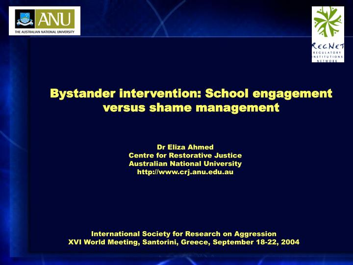 Bystander intervention: School engagement versus shame management