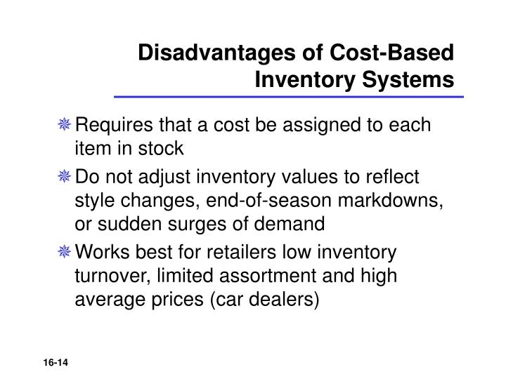 Disadvantages of Cost-Based Inventory Systems