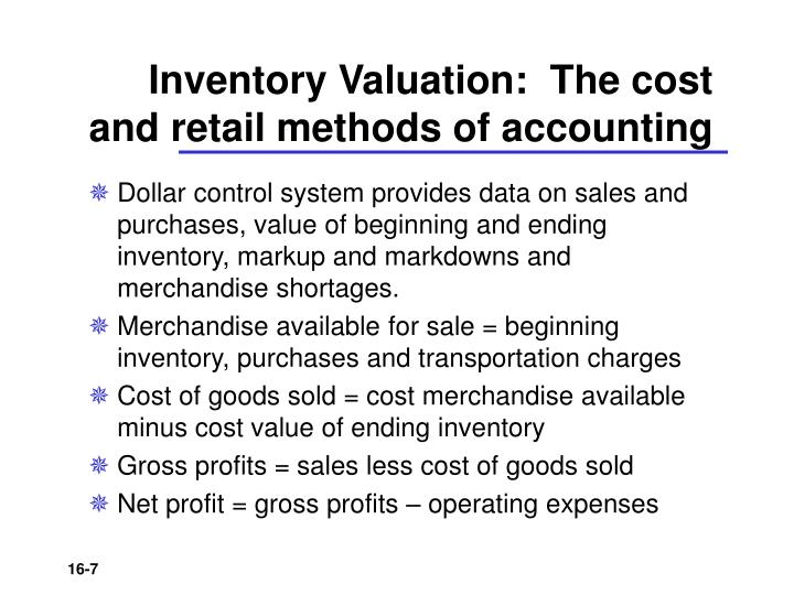 Inventory Valuation:  The cost and retail methods of accounting