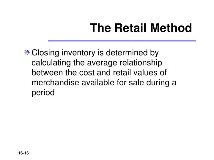 The Retail Method
