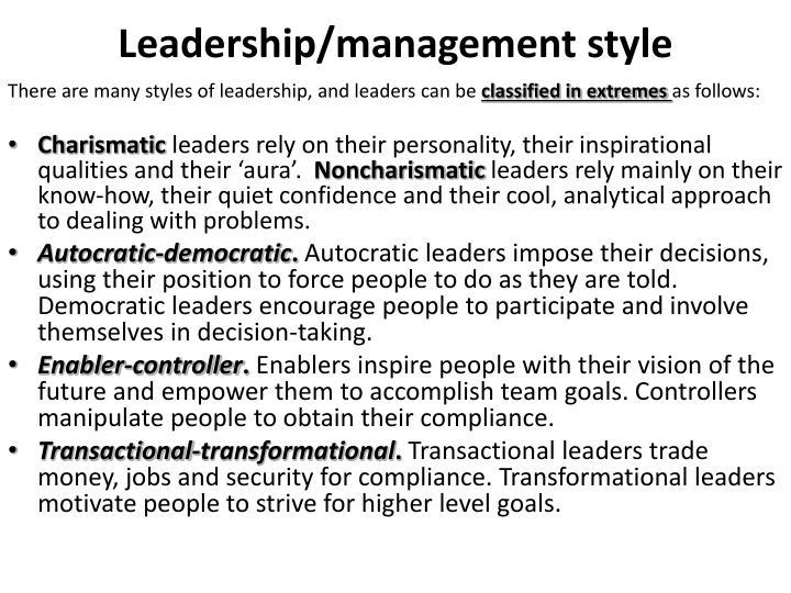 Leadership/management style
