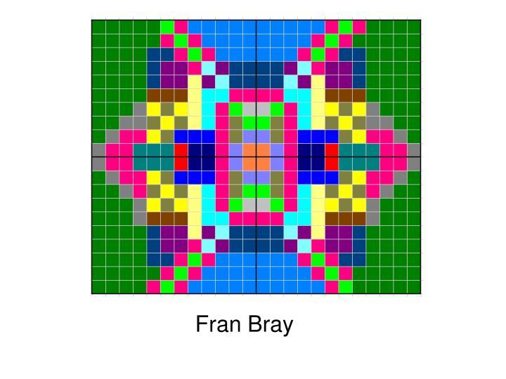 Fran Bray