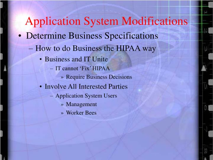 Application System Modifications
