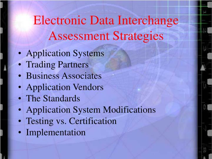 Electronic data interchange assessment strategies