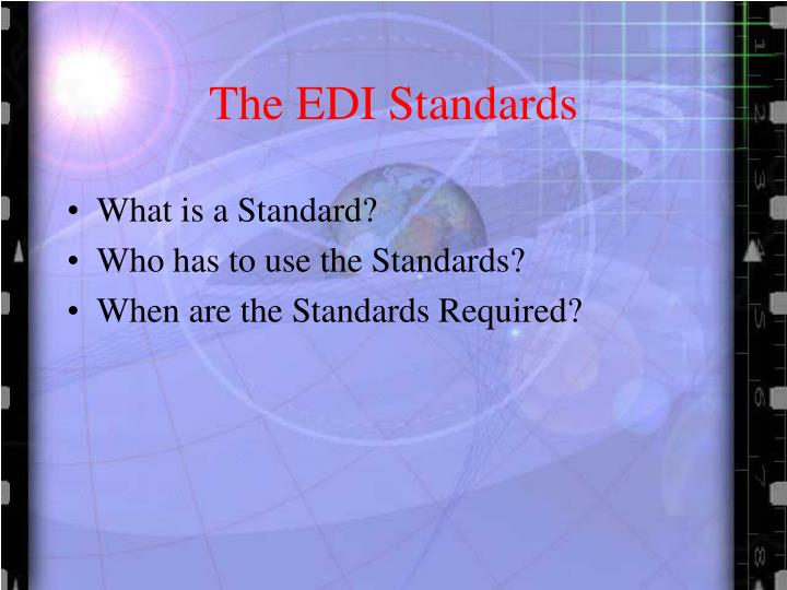 The EDI Standards