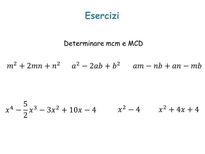 Determinare mcm e MCD