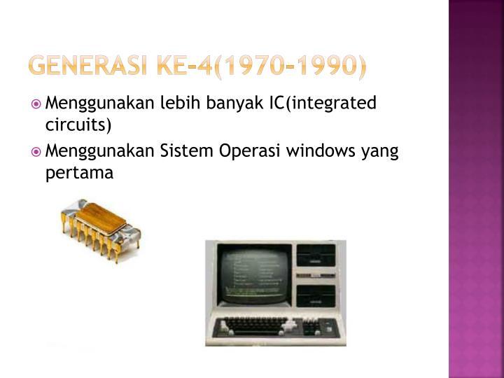 Generasi ke-4(1970-1990)