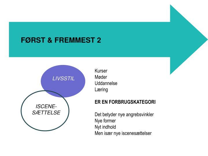 FØRST & FREMMEST 2
