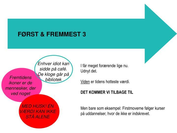 FØRST & FREMMEST 3