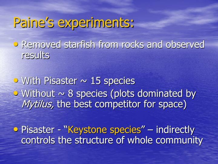 Paine's experiments: