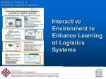 interactive environment to enhance learning of logistics systems