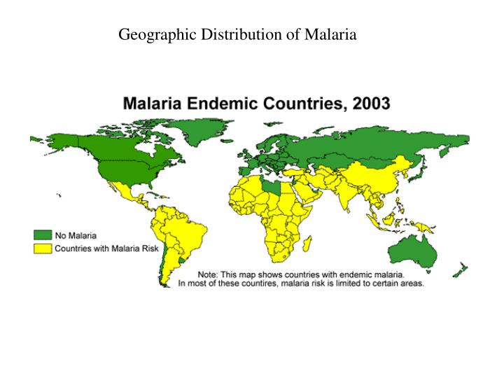 Geographic Distribution of Malaria