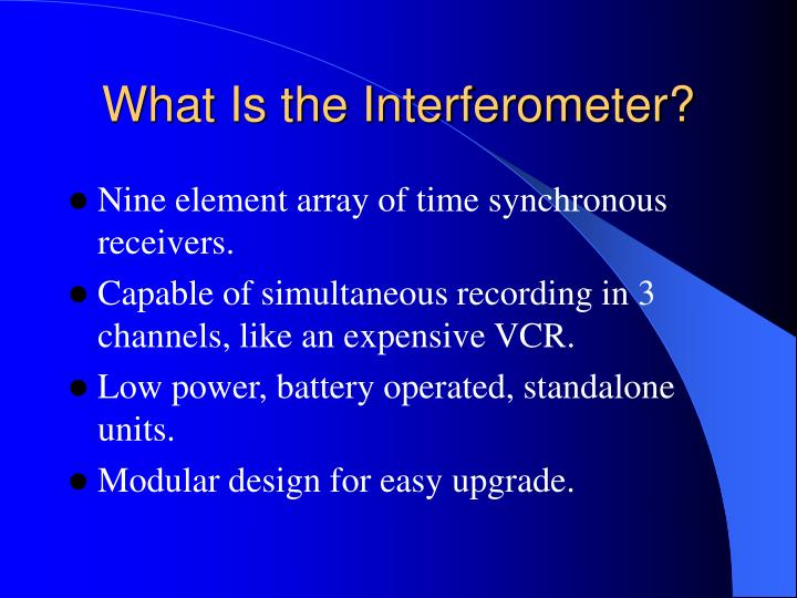What Is the Interferometer?