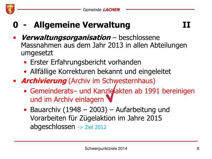 0  -   Allgemeine VerwaltungII