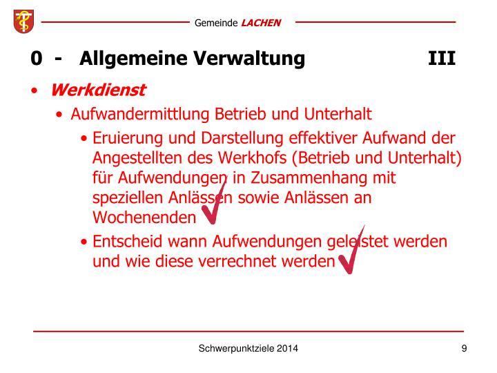 0  -   Allgemeine VerwaltungIII