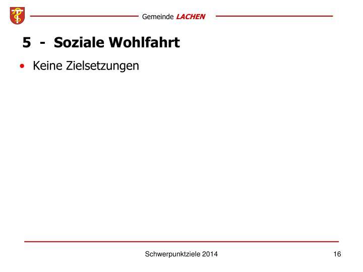 5  -  Soziale Wohlfahrt