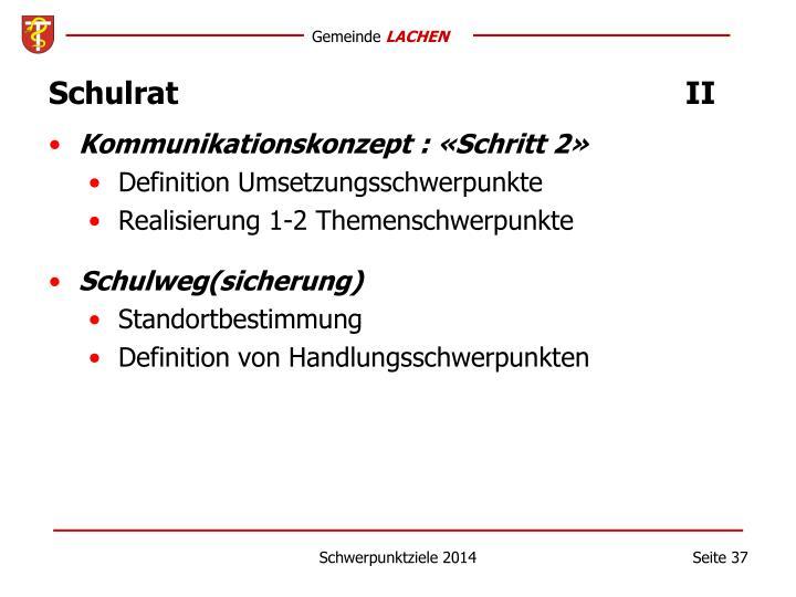 Schulrat  II