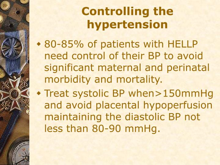 Controlling the hypertension
