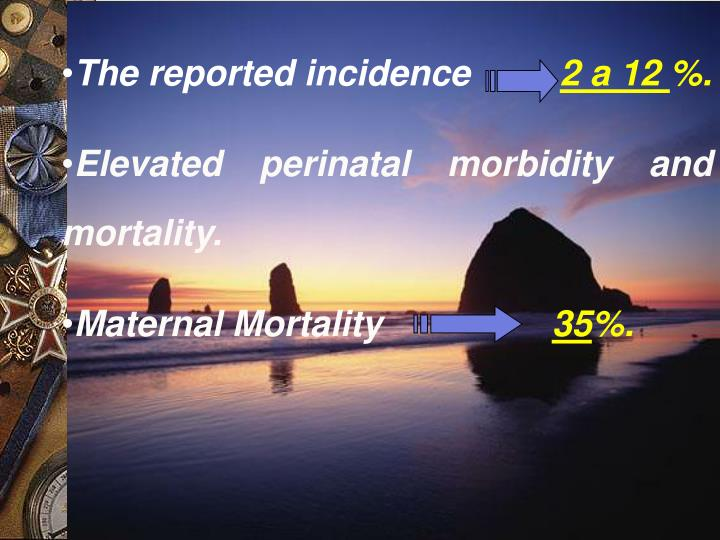 The reported incidence