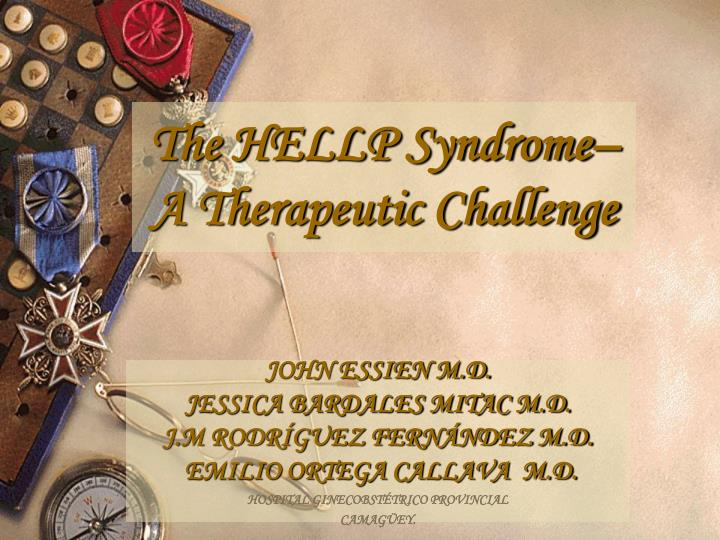 The hellp syndrome a therapeutic challenge