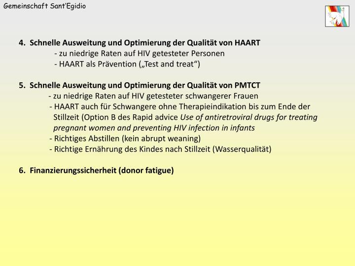 4.  Schnelle Ausweitung und Optimierung der Qualität von HAART