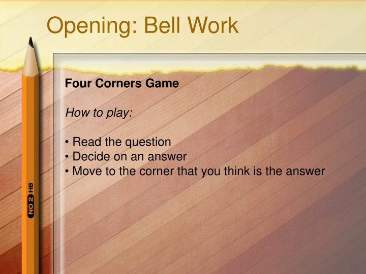 Opening: Bell Work
