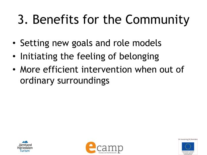 3. Benefits for the Community