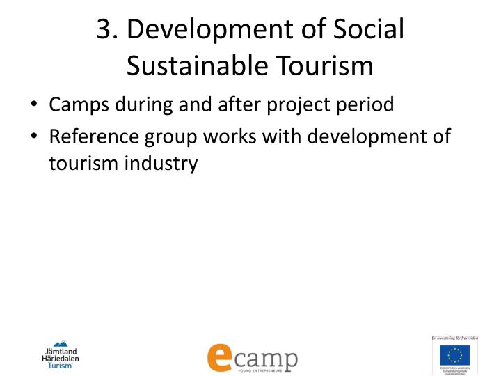 3. Development of Social Sustainable Tourism