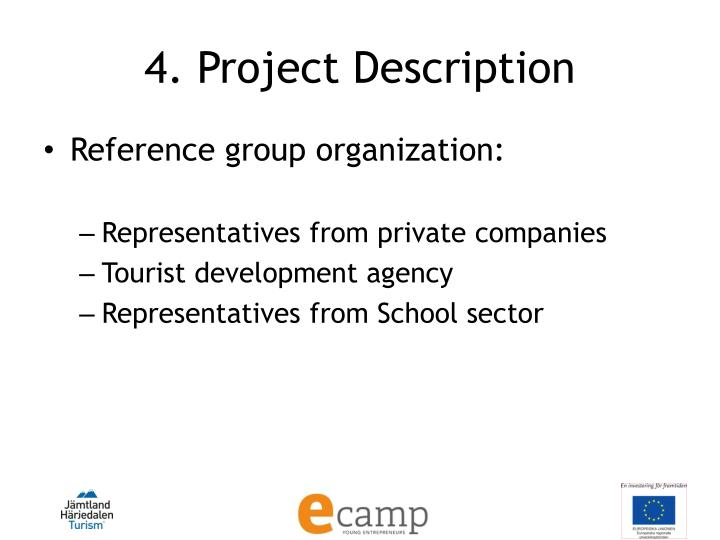 4. Project Description