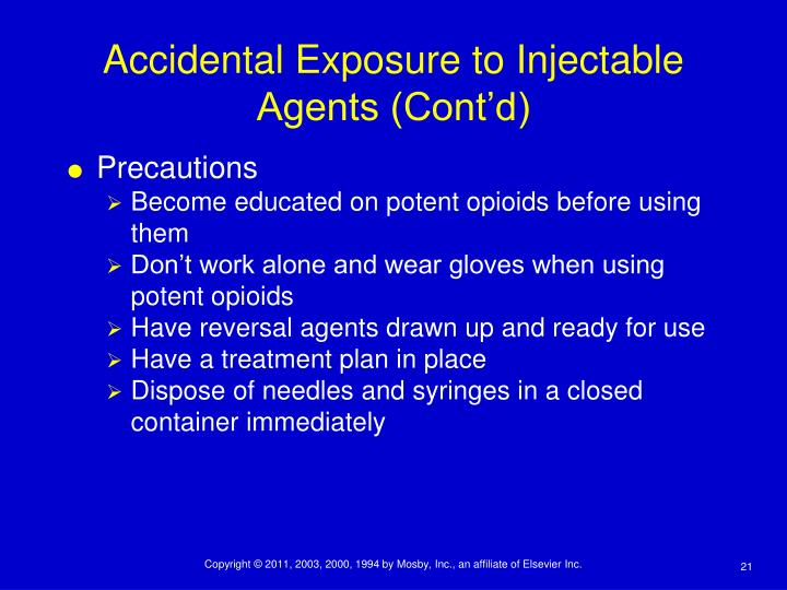 Accidental Exposure to Injectable Agents (Cont'd)