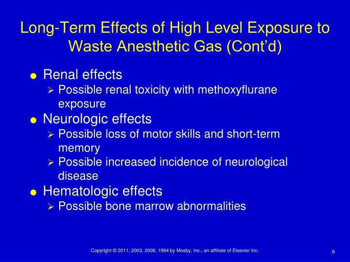Long-Term Effects of High Level Exposure to Waste Anesthetic Gas (Cont'd)