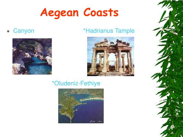 Aegean Coasts