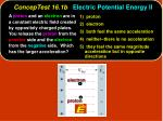 conceptest 16 1b electric potential energy ii