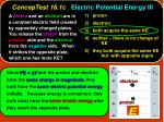 conceptest 16 1c electric potential energy iii1