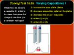 conceptest 16 9a varying capacitance i