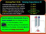 conceptest 16 9c varying capacitance iii1