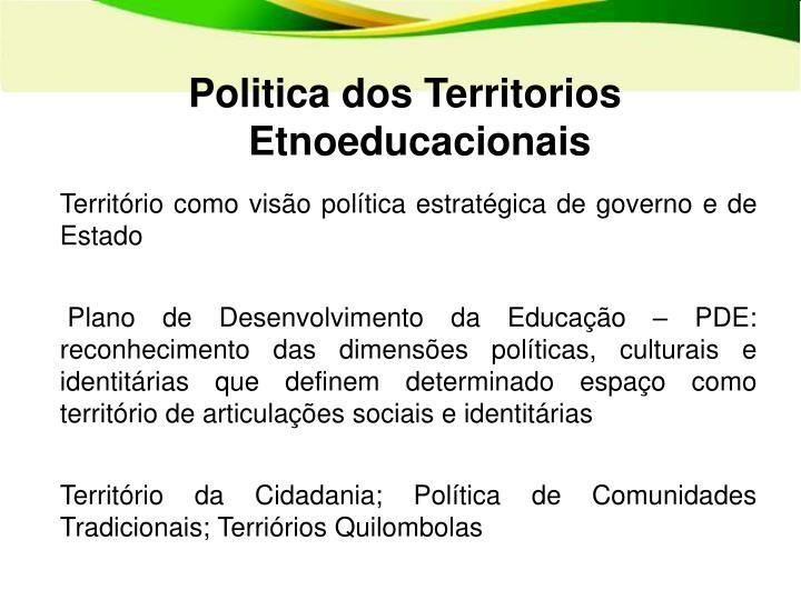Politica dos Territorios Etnoeducacionais
