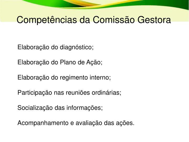 Competências da Comissão Gestora
