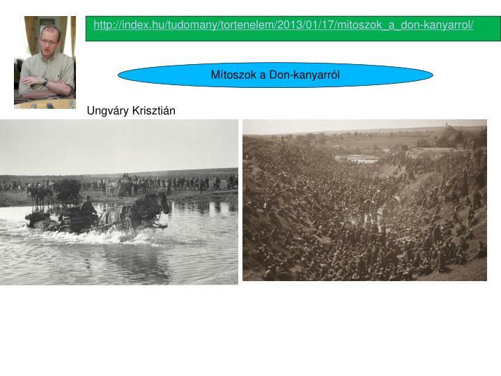 http://index.hu/tudomany/tortenelem/2013/01/17/mitoszok_a_don-kanyarrol/