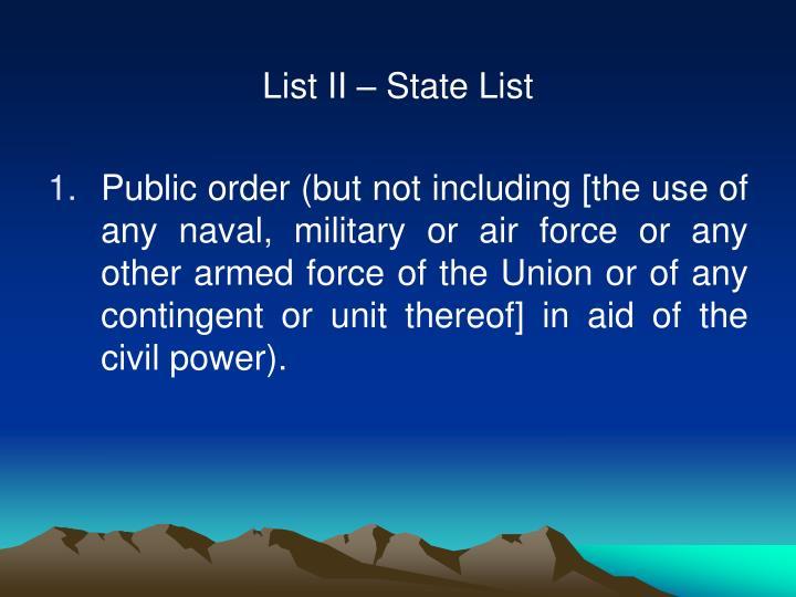 List II – State List