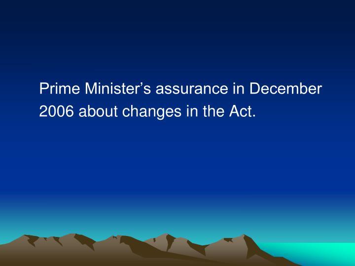 Prime Minister's assurance in December