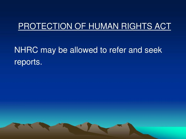 PROTECTION OF HUMAN RIGHTS ACT
