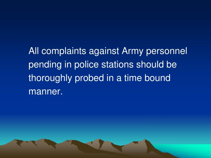 All complaints against Army personnel