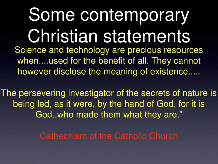 Some contemporary Christian statements