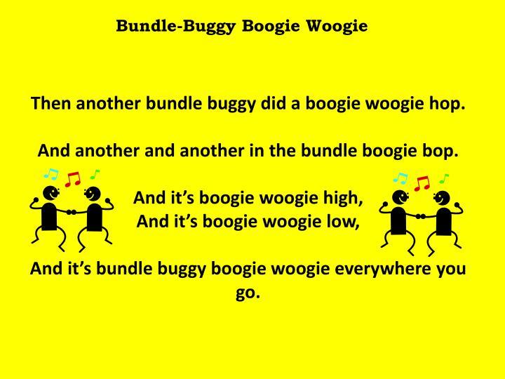 Bundle-Buggy Boogie