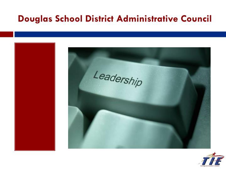 Douglas School District Administrative Council